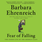 Fear of Falling Lib/E: The Inner Life of the Middle Class Cover Image