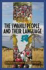 The Swahili People and Their Language: A Teaching Handbook Cover Image
