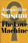 The Love Machine (Jacqueline Susann) Cover Image