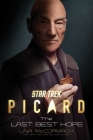 Star Trek: Picard: The Last Best Hope Cover Image
