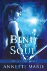 Bind the Soul (Steel & Stone #2) Cover Image