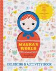 Masha's World: Coloring & Activity Book: (Interactive Kids Books, Arts & Crafts Books for Kids) Cover Image
