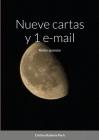 Nueve cartas y 1 e-mail: Relato epistolar Cover Image