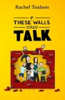 If These Walls Could Talk (Crash Test Parents #5) Cover Image
