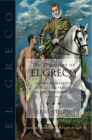 The Discovery of El Greco: The Nationalization of Culture Versus the Rise of Modern Art (1860-1914) Cover Image