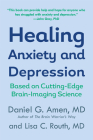 Healing Anxiety and Depression: Based on Cutting-Edge Brain-Imaging Science Cover Image