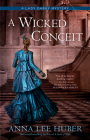 A Wicked Conceit (A Lady Darby Mystery #9) Cover Image