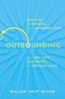 Outbounding: Win New Customers with Outbound Sales and End Your Dependence on Inbound Leads Cover Image