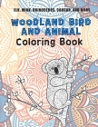 Woodland Bird and Animal - Coloring Book - Elk, Mink, Rhinoceros, Cougar, and more Cover Image