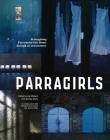 Parragirls: Reimagining Parramatta Girls Home through art and memory  Cover Image