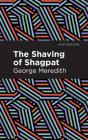 The Shaving of Shagpat: A Romance Cover Image