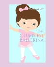 The Clumsiest Ballerina Cover Image