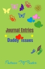 Journal Entries: Daddy Issues Cover Image