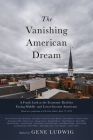 The Vanishing American Dream: A Frank Look at the Economic Realities Facing Middle- and Lower-Income Americans Cover Image