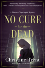 No Cure for the Dead: A Florence Nightingale Mystery Cover Image