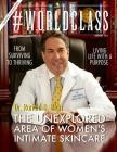 Dr. Ronald D. Blatt - #WORLDCLASS MD Cover Image