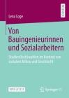 Von Bauingenieurinnen Und Sozialarbeitern: Studien(fach)Wahlen Im Kontext Von Sozialem Milieu Und Geschlecht Cover Image