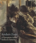 Anders Zorn: A European Artist Seduces America Cover Image