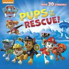 Pups to the Rescue! (Paw Patrol) (Pictureback(R)) Cover Image