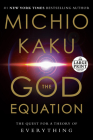 The God Equation: The Quest for a Theory of Everything Cover Image