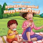 Feliz Dia de La Madre! / Happy Mother's Day! (Celebraciones / Celebrations) Cover Image