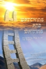Watching and Waiting: Encountering Jesus in the Fall Feasts Cover Image