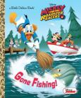 Gone Fishing! (Disney Junior: Mickey and the Roadster Racers) (Little Golden Book) Cover Image
