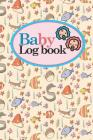 Baby Logbook: Baby Care Log, Baby Sleep Log, Baby Health Log, Daily Baby Tracker, Cute Sea Creature Cover, 6 x 9 Cover Image