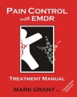 Pain Control with EMDR: Treatment manual 6th Revised Edition Cover Image