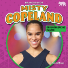 Misty Copeland: Groundbreaking Dancer Cover Image