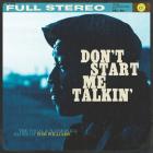 Don't Start Me Talkin' Cover Image