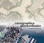Cartographica Extraordinaire: The Historical Map Transformed Cover Image