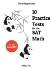 The College Panda's 10 Practice Tests for the SAT Math Cover Image