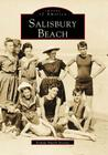 Salisbury Beach (Images of America (Arcadia Publishing)) Cover Image