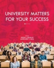University Matters for Your Success Cover Image