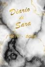 Agenda Scuola 2019 - 2020 - Sara: Mensile - Settimanale - Giornaliera - Settembre 2019 - Agosto 2020 - Obiettivi - Rubrica - Orario Lezioni - Appunti Cover Image