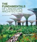 The Fundamentals of Landscape Architecture Cover Image