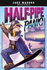 Half-Pipe Panic (Jake Maddox Graphic Novels) Cover Image