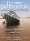 Historic Shipwrecks of the Southern Gulf Islands of British Columbia Cover Image