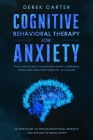 Cognitive Behavioral Therapy for Anxiety Cover Image