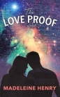The Love Proof Cover Image