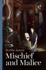 Mischief and Malice Cover Image