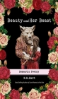 Beauty and Her Beast: Romantic Poetry Cover Image