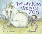 Felicity Floo Visits the Zoo Cover Image