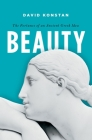 Beauty: The Fortunes of an Ancient Greek Idea Cover Image