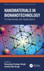 Nanomaterials in Bionanotechnology: Fundamentals and Applications Cover Image