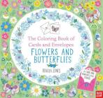 The Coloring Book of Cards and Envelopes: Flowers and Butterflies Cover Image