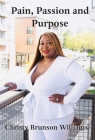 Pain, Passion And Purpose Cover Image