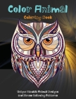 Color Animal - Coloring Book - Unique Mandala Animal Designs and Stress Relieving Patterns Cover Image
