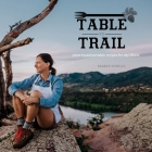 Table to Trail Cover Image